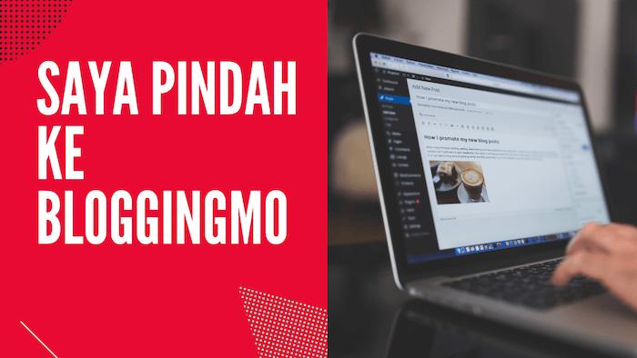 pindah ke Bloggingmo